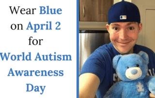 Wear BlueonApril 2ndforWorld AutismAwareness Day